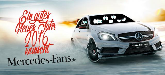 Das Mercedes-Fans-Weihnachts-Special 2015 : Mercedes-Fans wünscht ...