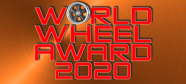 World Wheel Award 2020 by VAU-MAX.de: Herr der Felgen: BBS gewinnt den 2. World Wheel Award