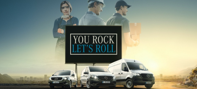 "Mercedes-Benz Vans startet europaweite Kampagne: ""You rock, let's roll!"": Neue Marketingkampagne für Mercedes-Benz Transporter"